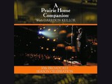 A Prairie Home Companion. 30th Broadcast season celebration